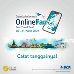 GARUDA INDONESIA ONLINE TRAVEL FAIR (GOTF) KEMBALI DIGELAR HADIRKAN DISKON TIKET HINGGA 85 %